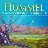 Hummel: Piano Concertos, Op. 85 and Op. 89 by Alexander Rahbari