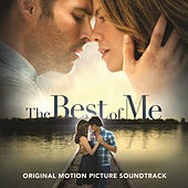 The Best Of Me [Original Motion Picture Soundtrack] von Various Artists