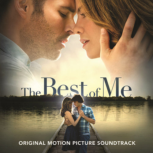 The Best Of Me [Original Motion Picture Soundtrack] by Various Artists