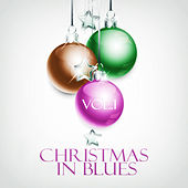 Christmas in Blues Vol.1 by Various Artists
