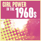 Girl Power in the 1960s de Various Artists