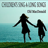 Children's Sing-a-Long Songs: Old Mac Donald by The O'Neill Brothers Group