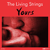 Yours by Living Strings