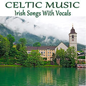 Celtic Music: Irish Songs with Vocals by The O'Neill Brothers Group