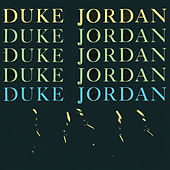 Trio & Quartet (Remastered) by Duke Jordan