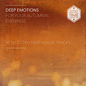 Deep Emotions for Your Autumnal Evenings by Various Artists