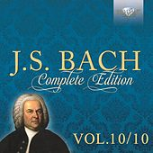 J.S. Bach: Complete Edition, Vol. 10/10 by Stefano Molardi