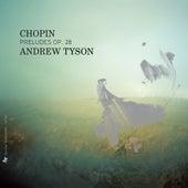 Chopin: Preludes, Op. 28 de Andrew Tyson