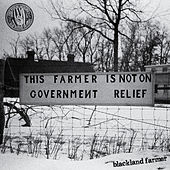 Blackland Farmer by Hard Working Americans