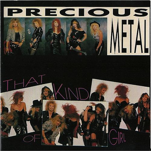 That Kind of Girl by Precious Metal