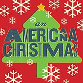 Play & Download An Americana Christmas by Various Artists | Napster