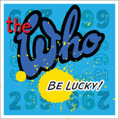 Be Lucky by The Who