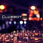 ClubBot, Vol. 3 by Various Artists