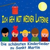 Ich geh mit meiner Laterne - Die schönsten Kinderlieder zu Sankt Martin by Various Artists