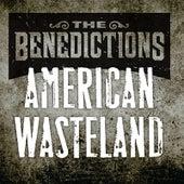 American Wasteland von The Benedictions