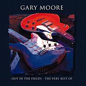 Out In The Fields - The Very Best Of Gary Moore de Gary Moore