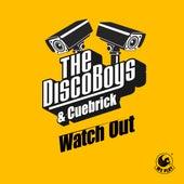 Watch Out von The Disco Boys
