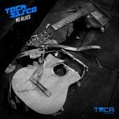 No Blues von Tocadisco