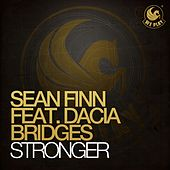 Stronger (feat. Dacia Bridges) by Sean Finn
