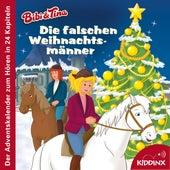 Die falschen Weihnachtsmänner (Der Adventskalender zum Hören) von Bibi & Tina