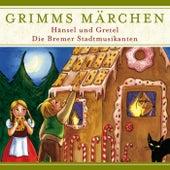 Hänsel und Gretel / Die Bremer Stadtmusikanten von Grimms Märchen