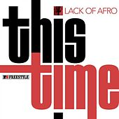 This Time by Lack Of Afro