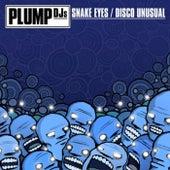 Snake Eyes by Plump DJs