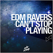 Can't Stop Playing by Various Artists