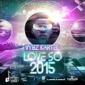 Love So 2015 - Single de VYBZ Kartel