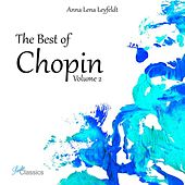 The Best of Chopin, Vol. 2 by Anna Lena Leyfeldt