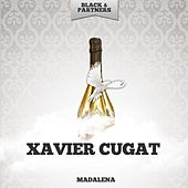 Madalena by Xavier Cugat