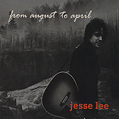 From August to April by Jesse Lee