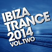 Ibiza Trance 2014 - Vol. 2 - EP by Various Artists