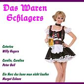 Das waren Schlagers by Various Artists