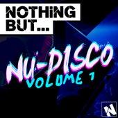 Nothing But... Nu-Disco Vol. 1 - EP de Various Artists