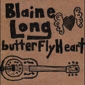 Butterfly Heart by Blaine Long
