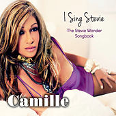 I Sing Stevie: The Stevie Wonder Songbook de Camille
