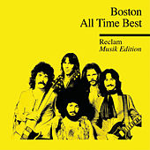 All Time Best - Reclam Musik Edition 40 von Boston
