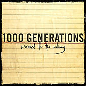 Wrecked For the Ordinary by 1000 generations