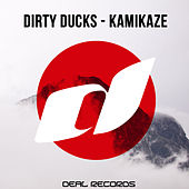 Kamikaze von Dirty Ducks