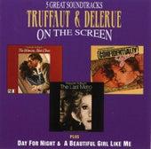 Truffaut & Delerue On The Screen by Georges Delerue