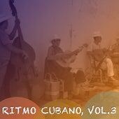 Ritmo Cubano, Vol. 3 de Various Artists