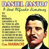 A José Alfredo Jiménez by Daniel Santos
