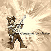 Canciones de México by Various Artists