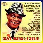 Grandes Exitos en Español Vol. 2 by Nat King Cole