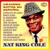 Grandes Exitos en Español Vol. 1 by Nat King Cole