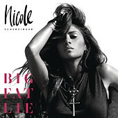 Big Fat Lie (Deluxe) by Nicole Scherzinger