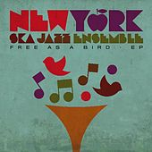 Free as a Bird by New York Ska-Jazz Ensemble