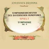 Symphonieorchester des Bayerischen Rundfunks spielt: Johannes Brahms: Symphonie Nr. 4 von Symphonie-Orchester des Bayerischen Rundfunks