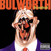Bulworth The Soundtrack by Various Artists